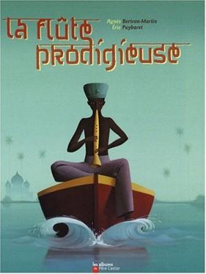 "Afficher ""La flûte prodigieuse"""
