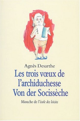 """Afficher """"Les troix voeux de l'archiduchesse Von der Socissèche"""""""