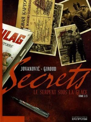 """Afficher """"Secrets 1 Le Serpent sous la glace, t.2"""""""