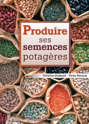 """Afficher """"Produire ses semences potagères"""""""