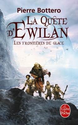 """Afficher """"La quête d'Ewilan n° 2 Les frontières de glace"""""""