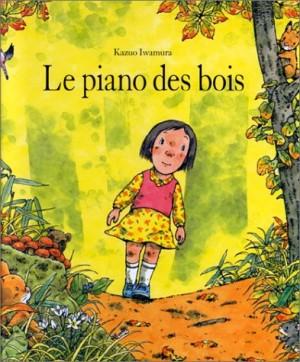"""Afficher """"Le Piano des bois"""""""