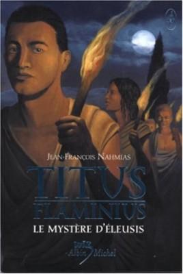 """Afficher """"Titus Flaminius Le mystère d'Éleusis"""""""