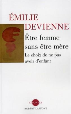 """Afficher """"Etre femme sans être mère"""""""
