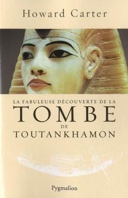 """Afficher """"fabuleuse découverte de la tombe de Toutankhamon (La)"""""""