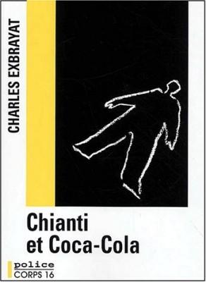 """Afficher """"Chianti et Coca-Cola"""""""