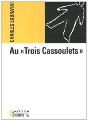"""Afficher """"Au """"Trois cassoulets"""""""""""