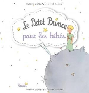 """Afficher """"Le Petit Prince pour les bébés"""""""