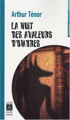 """Afficher """"La nuit des avaleurs d'ombres"""""""
