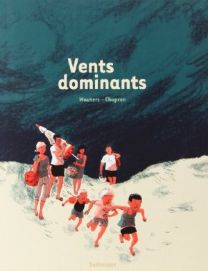 vignette de 'Vents dominants (Julie Wauters)'
