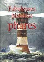 """Afficher """"Fabuleuses histoires sur les phares des côtes et îles du couchant"""""""