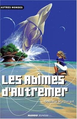 """Afficher """"La Trilogie des abîmes n° 1 Les Abîmes d'autremer"""""""