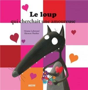 """Afficher """"Le Loup qui cherchait une amoureuse"""""""