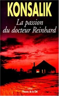 """Afficher """"La passion du docteur Reinhard"""""""