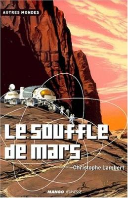"""Afficher """"Le souffle de Mars"""""""