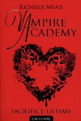 "Afficher ""Vampire academy n° 6 Sacrifice ultime"""