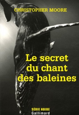 vignette de 'secret du chant des baleines (Le) (Christopher Moore)'