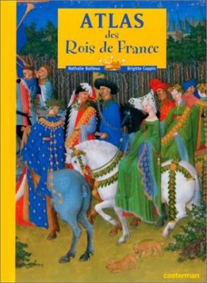 """Afficher """"Atlas des rois de France"""""""