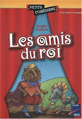 """Afficher """"Les amis du roi"""""""