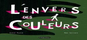 """Afficher """"L'Envers des couleurs"""""""