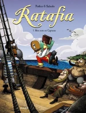 """Afficher """"Ratafia n° 1 Mon nom est Capitaine"""""""