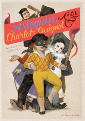 "Afficher ""Arlequin, Charlot, Guignol & cie"""