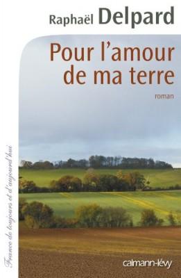"""Afficher """"Pour l'amour de ma terre"""""""