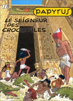 """Afficher """"Papyrus n° 16 Le Seigneur des crocodiles"""""""
