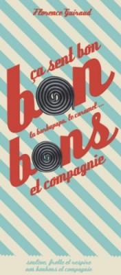 """Afficher """"Bonbons et compagnie"""""""