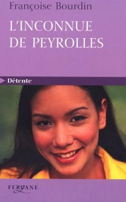"""Afficher """"L' inconnue de Peyrolles"""""""