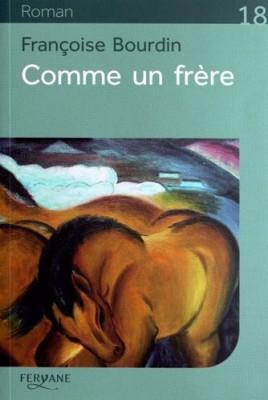 """Afficher """"Comme un frère"""""""
