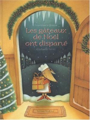 """Afficher """"Les gâteaux de Noël ont disparu !"""""""