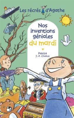 """Afficher """"Les récrés d'Agathe n° 2 Nos inventions géniales du mardi"""""""