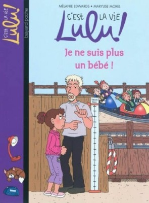 """Afficher """"C'est la vie Lulu ! Je ne suis plus un bébé"""""""