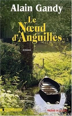"""Afficher """"Le noeud d'anguilles"""""""