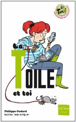 """Afficher """"La Toile et toi"""""""