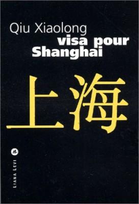"""Afficher """"Visa pour Shanghai"""""""