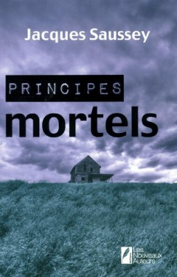 vignette de 'Principes mortels (Jacques Saussey)'