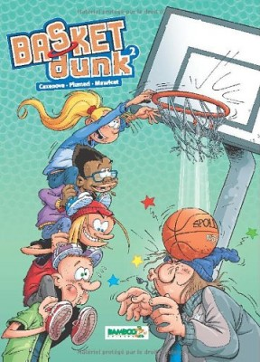 """Afficher """"Basket Dunk n° 2 Basket Dunk Tome 2"""""""