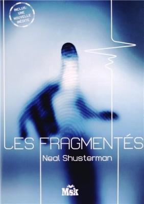 """Afficher """"Les fragmentés"""""""