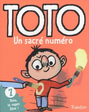 """Afficher """"Toto, le super zéro ! n° 7 Toto, un sacré numéro"""""""