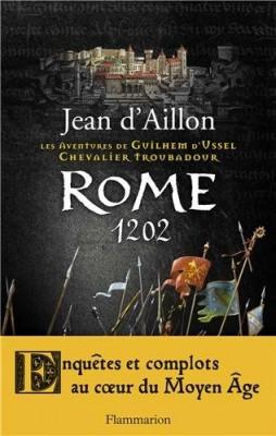 """Afficher """"Les aventures de Guillaume d'Ussel, chevalier troubadour Rome 1202"""""""