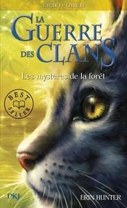 """Afficher """"La Guerre des Clans n° 3 Les mystères de la forêt"""""""
