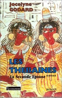 """Afficher """"Les Thébaines. n° 5 La seconde épouse"""""""