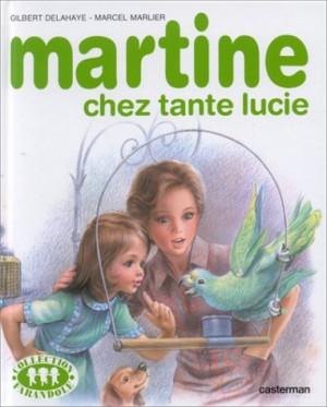 """Afficher """"Martine chez tante Lucie"""""""