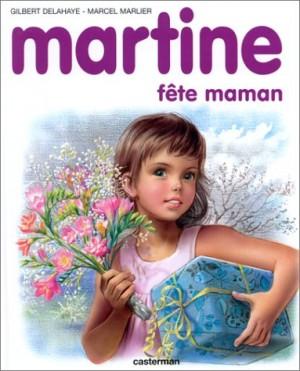 """Afficher """"Martine fête maman"""""""