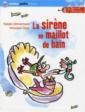 """Afficher """"Le Journal d'Andromaque n° 2 La sirène en maillot de bain"""""""
