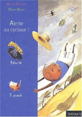 """Afficher """"Alerte au cyclone"""""""