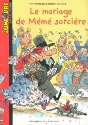 """Afficher """"Le mariage de Mémé sorcière"""""""