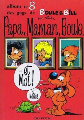 """Afficher """"Boule et Bill n° 8Papa, maman, Boule... et moi !"""""""